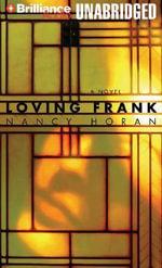 Loving Frank - Nancy Horan
