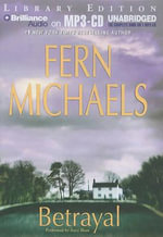 Betrayal : Library Edition - Fern Michaels