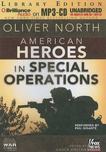 American Heroes in Special Operations : Library Edition - Oliver North