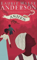 Ashes - Laurie Halse Anderson
