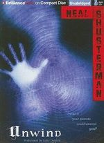 Unwind : Unwind Dystology - Neal Shusterman