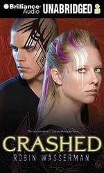 Crashed : Skinned Trilogy (Audio) - Robin Wasserman