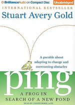 Ping : A Frog in Search of a New Pond - Stuart Avery Gold