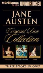 Jane Austen Compact Disc Collection : Pride and Prejudice, Persuasion, Emma - Jane Austen