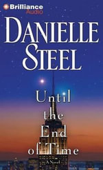 Until the End of Time - Danielle Steel