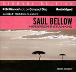 Henderson the Rain King - Saul Bellow