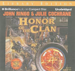 Honor of the Clan : Library Edition - John Ringo