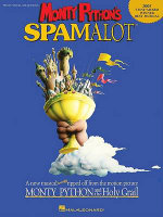 Monty Python's Spamalot : Piano/Vocal Selections - Eric Idle
