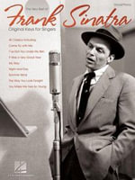 The Very Best of Frank Sinatra : Original Keys for Singers; Vocal, Piano - Frank Sinatra