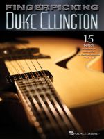 Fingerpicking Duke Ellington : 15 Songs Arranged for Solo Guitar in Standard Notation & Tabulature - Duke Ellington