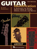 Guitar Identification : A Reference Guide to Serial Numbers for Dating Guitars Made by Fender, Gibson, Gretsch and Martin - A. R. Duchossoir