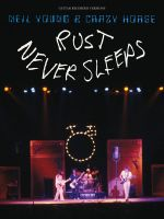 Neil Young : Rust Never Sleeps - Neil Young & Crazy Horse