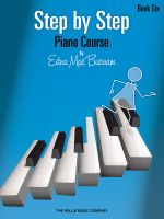 Step by Step Piano Course - Book 6 - Edna Mae Burnam