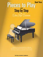Pieces to Play with Step by Step, Book 3 - Edna Mae Burnam