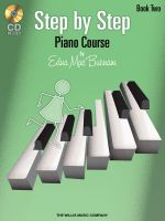 Edna Mae Burnam: Book 2 : Step by Step Piano Course - Book 2 - Edna Mae Burnam