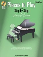 Edna Mae Burnam: Book 2 : Step by Step Pieces to Play - Book 2 - Edna Mae Burnam