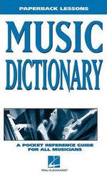 Paperback Lessons : Music Dictionary - Hal Leonard Publishing Corporation