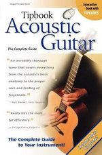 Tipbook : Acoustic Guitar - The Complete Guide - Hugo Pinksterboer