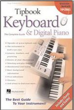 Tipbook Keyboard and Digital Piano : The Complete Guide to Your Instrument! - Hugo Pinksterboer