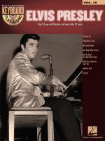 Keyboard Play-Along: Volume 15 : Elvis Presley - Elvis Presley