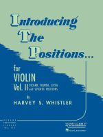 Introducing the Positions... for Violin, Vol. II : Second, Fourth, Sixth and Seventh Positions - Harvey S Whistler
