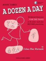 A Dozen a Day, Book 3 : Dozen a Day Songbooks - Edna Mae Burnam