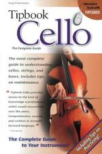 Tipbook Cello : The Complete Guide - Hugo Pinksterboer