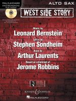 West Side Story Play-Along : Solo Arrangements of 10 Songs with CD Accompaniment - Alto Saxophone - Leonard Bernstein
