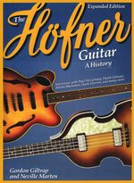 The Hofner Guitar : A History - Neville Marten