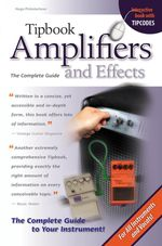 Tipbook : Amplifiers and Effects - The Complete Guide - Hugo Pinksterboer