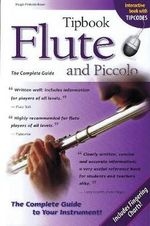 Tipbook Flute and Piccolo : The Complete Guide - Hugo Pinksterboer