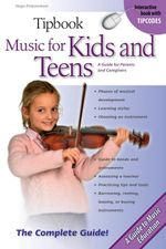 Tipbook Music for Kids and Teens : A Guide for Parents and Caregivers - Hugo Pinksterboer