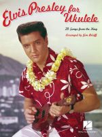 Elvis Presley for Ukulele - Jim Beloff