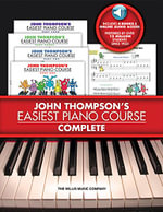 John Thompson's Easiest Piano Course - Complete - John Thompson