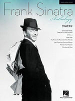 Frank Sinatra Anthology, Volume 2 : Piano, Vocal, Guitar - Frank, Jr. Sinatra