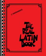 The Real Latin Book : C Instruments - Hal Leonard Publishing Corporation