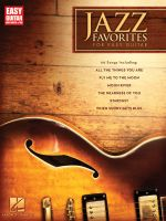 Jazz Favorites for Easy Guitar : Easy Guitar with Notes & Tab - Hal Leonard Publishing Corporation