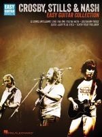 Crosby, Stills & Nash : Easy Guitar Collection