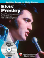 Elvis Presley : Audition Songs for Male Singers - Elvis Presley