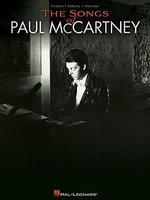 The Songs of Paul McCartney : Piano/ Vocal/ Guitar - Paul McCartney