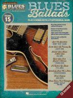 Blues Ballads : Blues Play-Along Volume 15