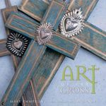 Art of the Cross - Mary Emmerling