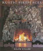 Rustic Fireplaces - Ralph Kylloe
