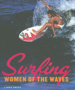 Surfing : Women of the Waves - Linda Chase