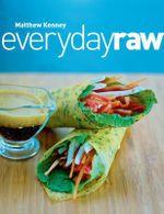 Everyday Raw - Matthew Kenney