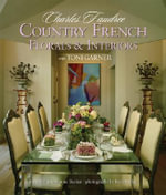 Country French Florals and Interiors - Charles Faudree