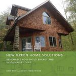 The New Green Home : Renewable Household Energy and Sustainable Living - Dave Bonta