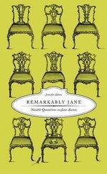 Remarkably Jane : Notable Quotations on Jane Austen - Jennifer Adams