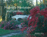 Magnolia Plantation and Gardens - Derek Fell
