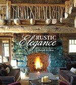Rustic Elegance - Ralph Kylloe